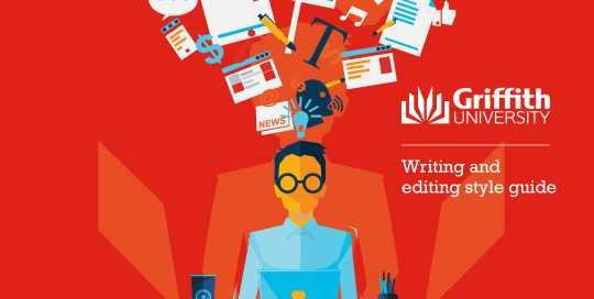 Griffith University Writing and Editing Guide